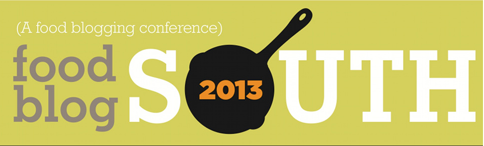 Food Blog South 2013 Are you Going?