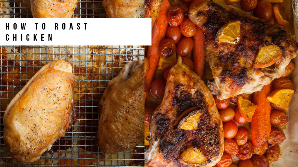 Two Flavors of Roast Chicken